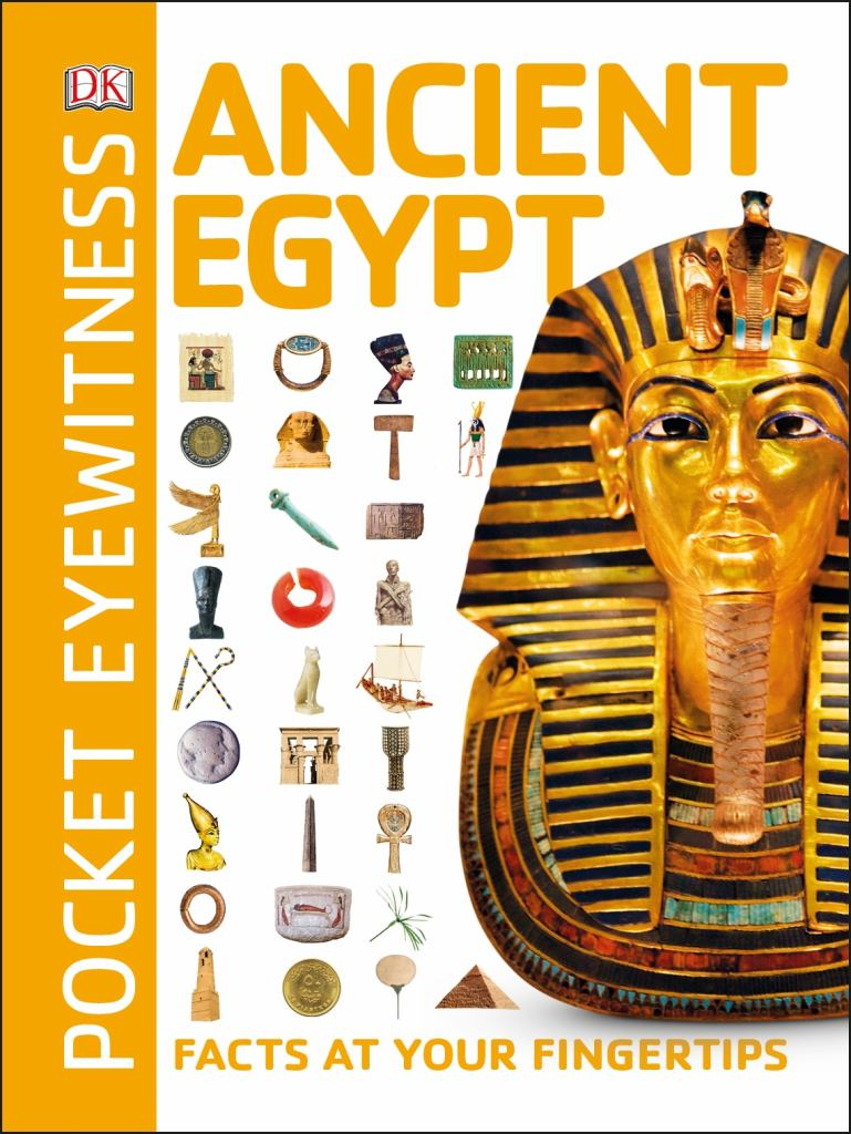 Ancient Egypt - Pocket Eyewitness  by Dorling Kindersley Publishing Staff - 9780241343548