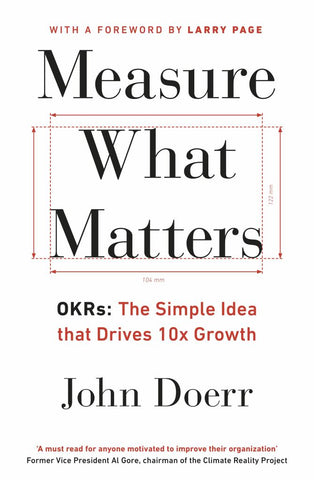 Measure What Matters  -