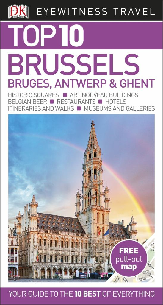 Top 10 Brussels, Bruges, Antwerp and Ghent  by Dorling Kindersley Publishing Staff - 9780241355930