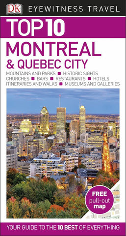 Top 10 Montreal and Quebec City  by Dorling Kindersley Travel Staff - 9780241355947