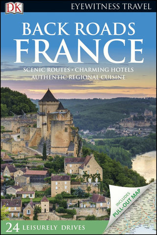 Back Roads France  by Dorling Kindersley Travel Staff - 9780241360293