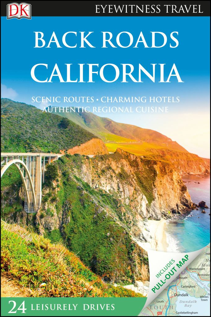 Back Roads California  by Dorling Kindersley Travel Staff - 9780241360309