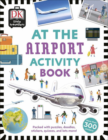 At the Airport Activity Book  by Dorling Kindersley Publishing Staff - 9780241366929