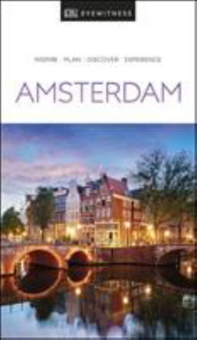 Amsterdam - DK Eyewitness Travel Guide  by DK Travel Guide Staff - 9780241368701