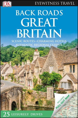 Back Roads Great Britain  by Dorling Kindersley Publishing Staff - 9780241378878