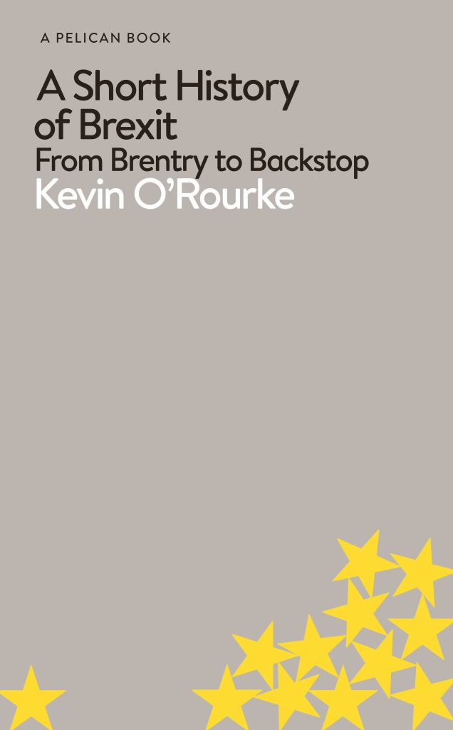 A Short History of Brexit  by Kevin O'Rourke - 9780241398272