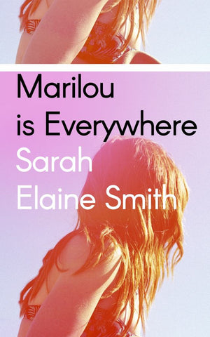 Marilou Is Everywhere  by Sarah Elaine Smith - 9780241400975