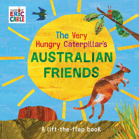 The Very Hungry Caterpillar's Australian Friends  by Eric Carle - 9780241401583