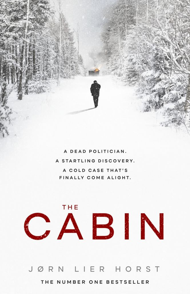 The Cabin  by Jørn Lier Horst - 9780241405963
