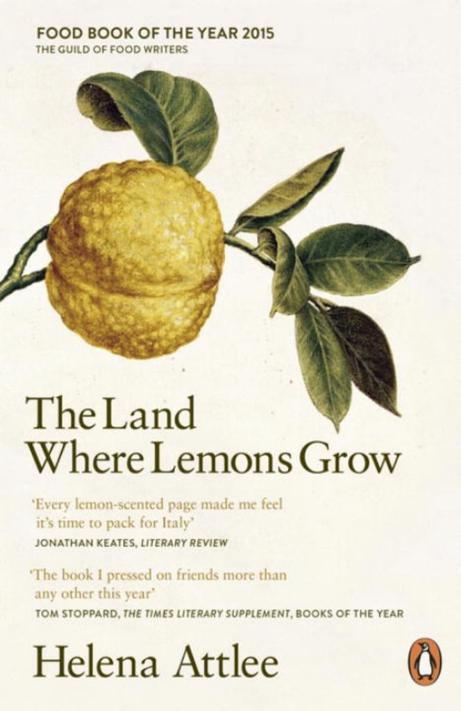 The Land Where Lemons Grow  by Helena Attlee - 9780241952573