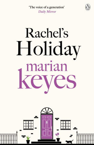 Rachel's Holiday  by Marian Keyes - 9780241958438