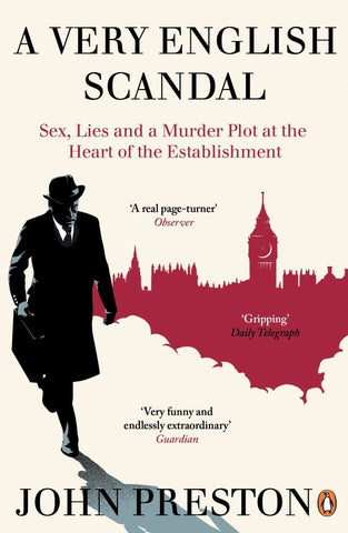 A Very English Scandal  by John Preston - 9780241973745