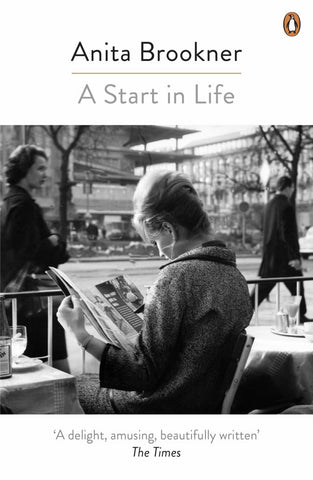 A Start in Life  by Anita Brookner - 9780241977750