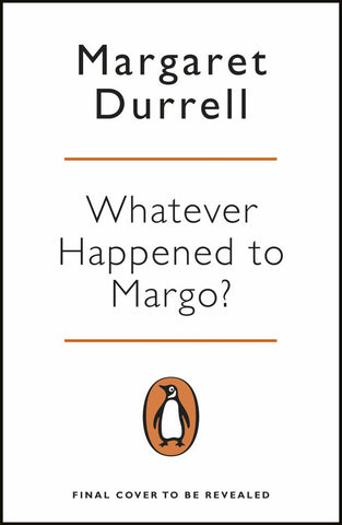 Whatever Happened to Margo?  by Margaret Durrell - 9780241982815