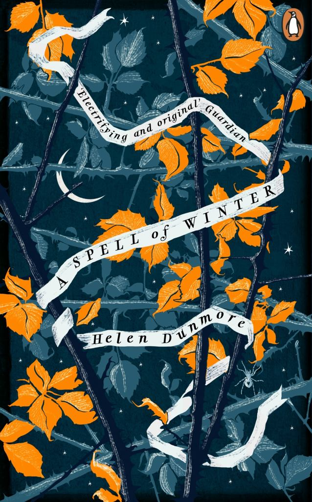 A Spell of Winter  by Helen Dunmore - 9780241986523