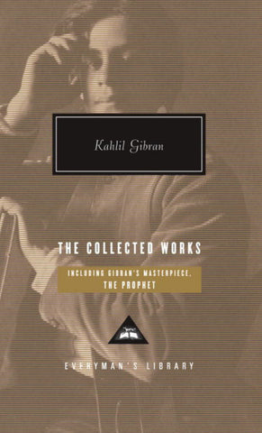 The Collected Works  by Kahlil Gibran (Introduction by) - 9780307267078