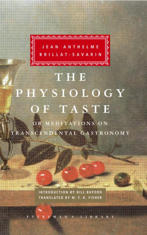 The Physiology of Taste  by M. F. K. Fisher (Translator) - 9780307269720