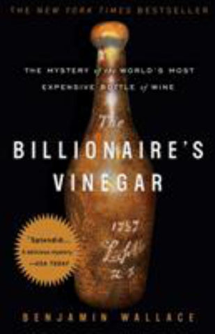 The Billionaire's Vinegar  by Benjamin Wallace - 9780307338785