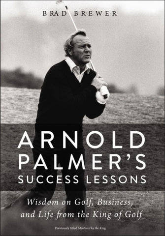 Arnold Palmer's Success Lessons  by Brad Brewer - 9780310352600
