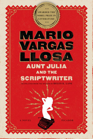 Aunt Julia and the Scriptwriter  by Mario Vargas Llosa - 9780312427245