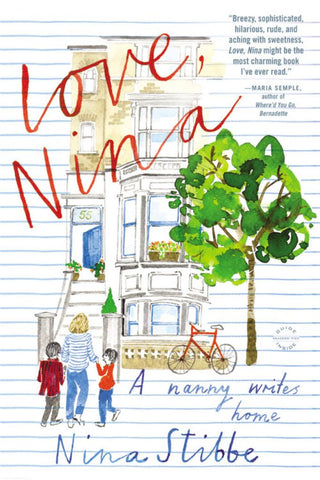 Love, Nina  by Nina Stibbe - 9780316243384