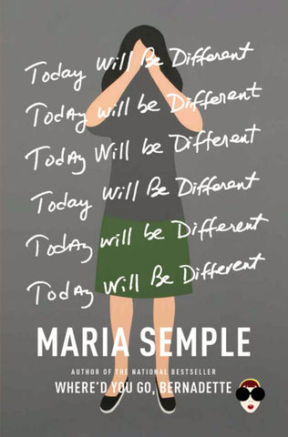 Today Will Be Different  by Maria Semple - 9780316403436