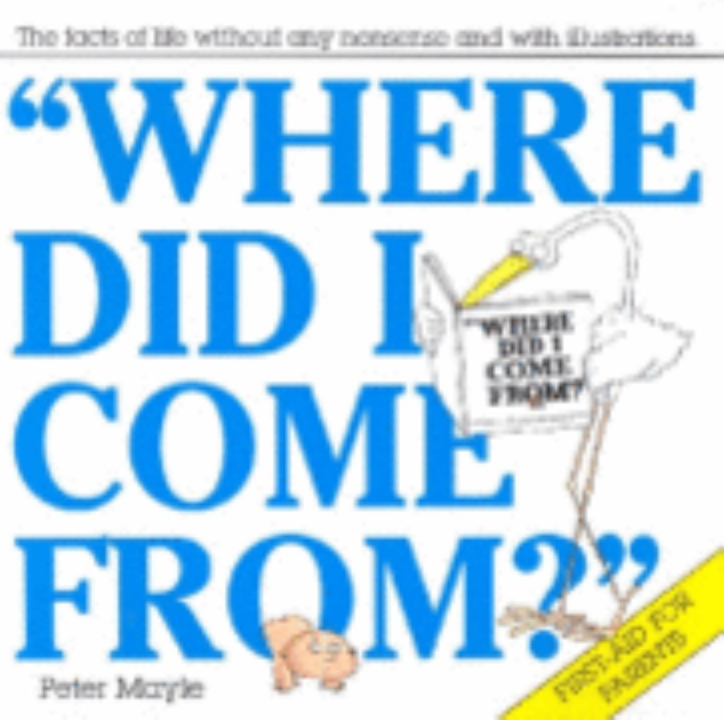Where Did I Come From?  by Peter Mayle - 9780330273442
