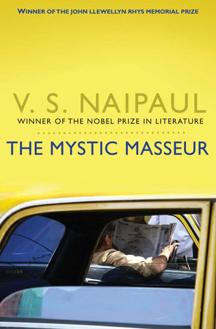 The Mystic Masseur  by V. S. Naipaul - 9780330522939