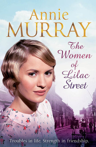 The Women of Lilac Street  by Annie Murray - 9780330535212