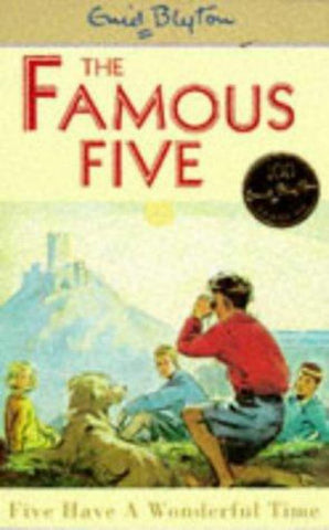Five Have a Wonderful Time  by Enid Blyton - 9780340681169