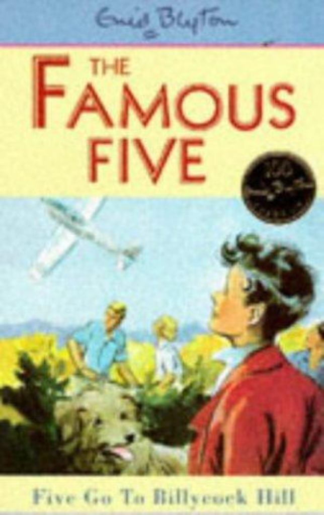 Five Go to Billycock Hill  by Enid Blyton - 9780340681213