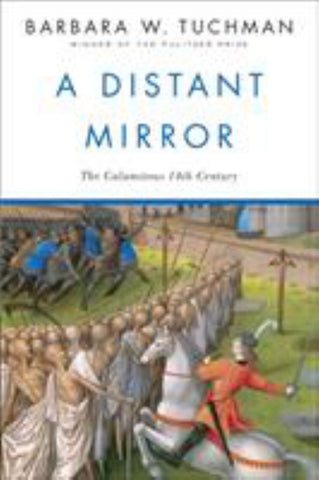 A Distant Mirror  by Barbara W. Tuchman - 9780345349576
