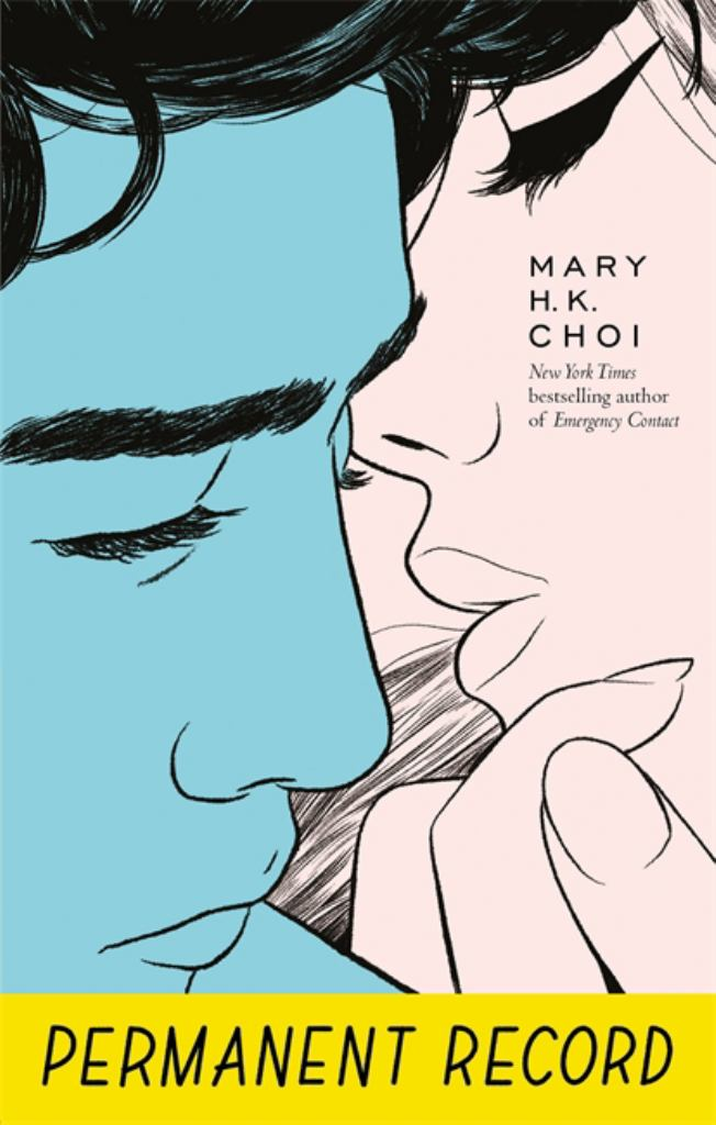 Permanent Record  by Mary H. K. Choi - 9780349003450