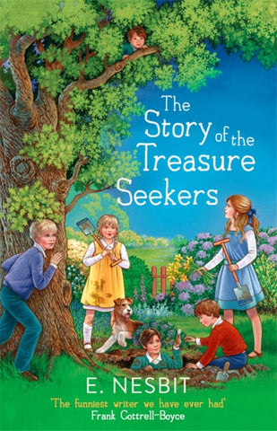 The Story of the Treasure Seekers  by E. Nesbit - 9780349009537