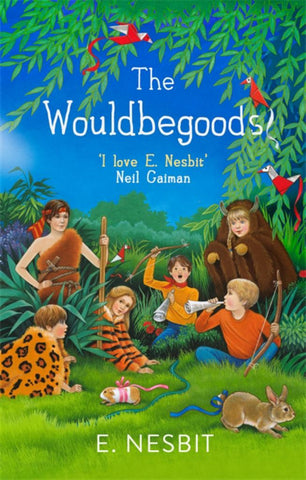 The Wouldbegoods  by E. Nesbit - 9780349009568