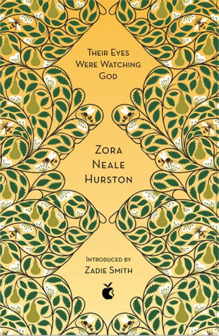 Their Eyes Were Watching God  by Zora Neale Hurston - 9780349010335