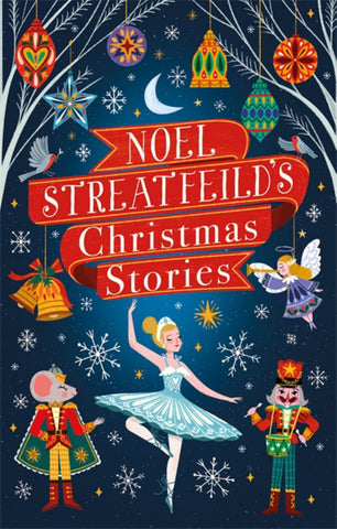 Noel Streatfeild's Christmas Stories  by Noel Streatfeild - 9780349011707