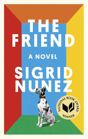 The Friend  by Sigrid Nunez - 9780349012810