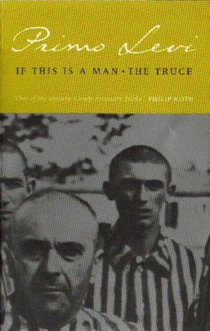 If This Is a Man, the Truce  by Primo Levi - 9780349100135
