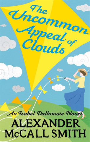 The Uncommon Appeal of Clouds  by Alexander McCall Smith - 9780349138763