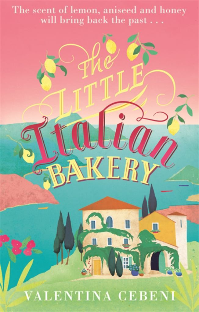 The Little Italian Bakery  by Valentina Cebeni - 9780349141985