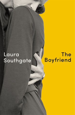 The Boyfriend  by Laura Southgate - 9780349726304