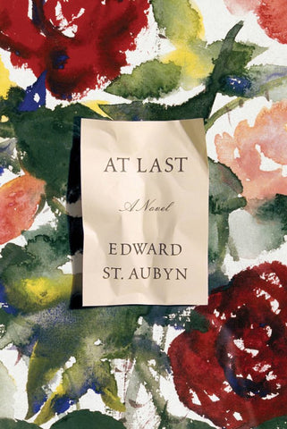 At Last  by Edward St. Aubyn - 9780374298890