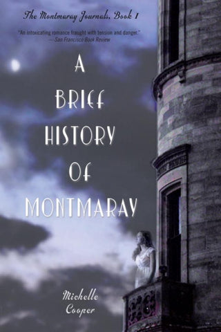 A Brief History of Montmaray  by Michelle Cooper - 9780375851544