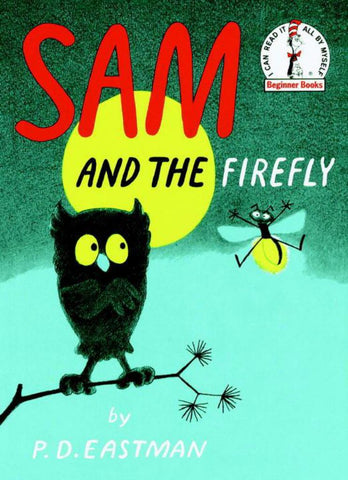 Sam and the Firefly  by P. D. Eastman - 9780394800066
