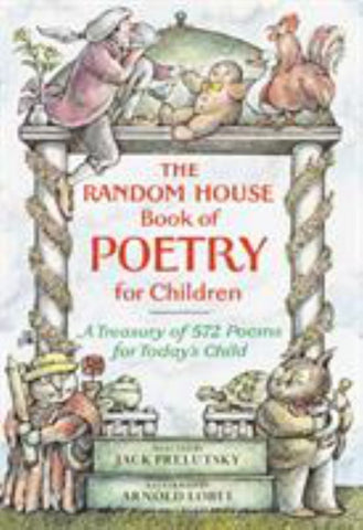 The Random House Book of Poetry for Children  by Jack Prelutsky - 9780394850108