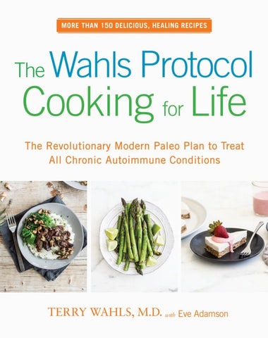 The Wahls Protocol Cooking for Life  by Terry Wahls - 9780399184772