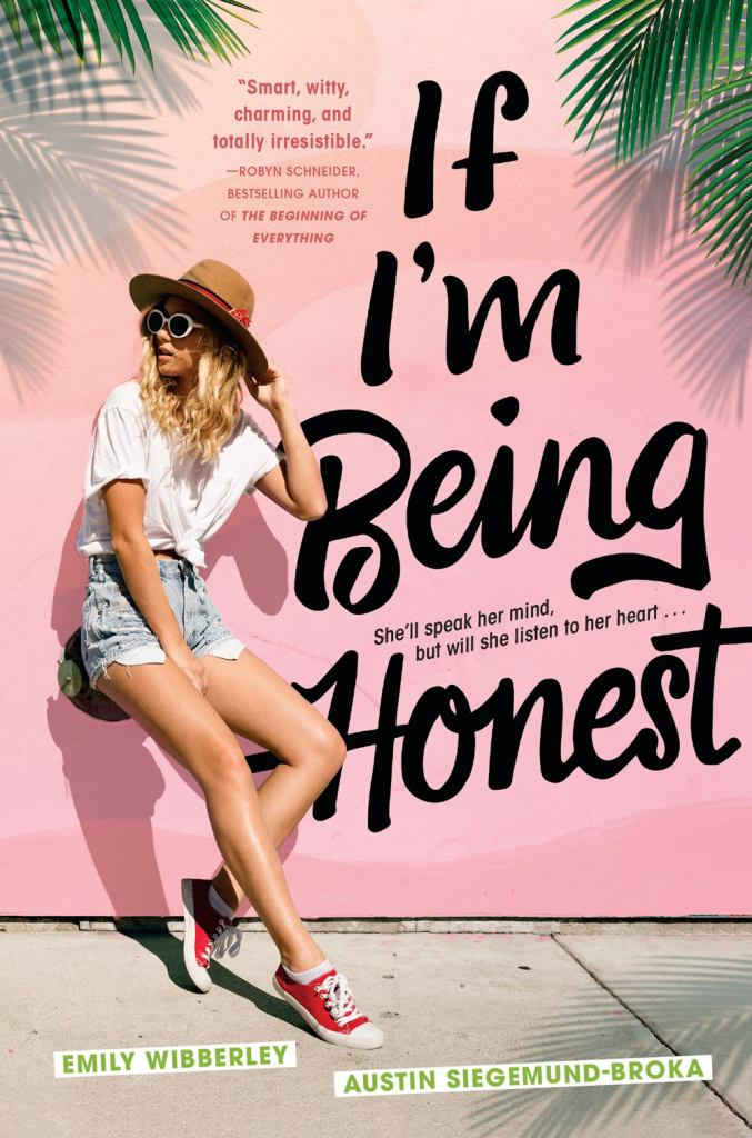 If I'm Being Honest  by Emily Wibberley - 9780451478665