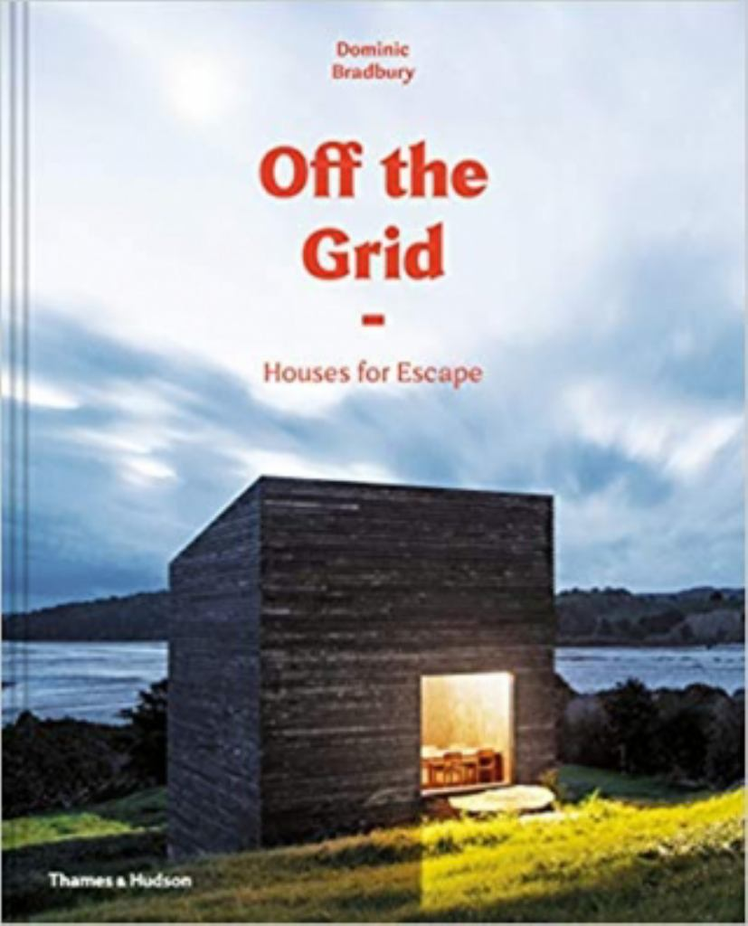 Off the Grid  by Dominic Bradbury - 9780500021422