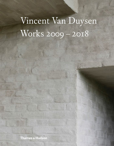 Vincent Van Duysen Works 2009-2018  -